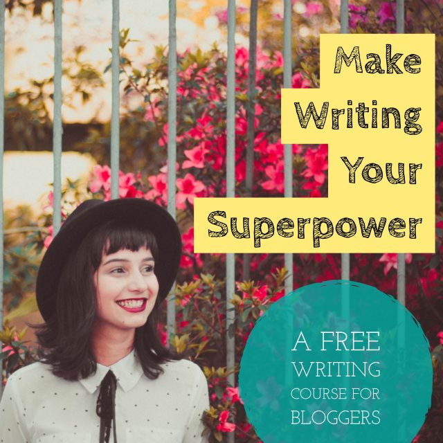 How to Make Writing Your Superpower