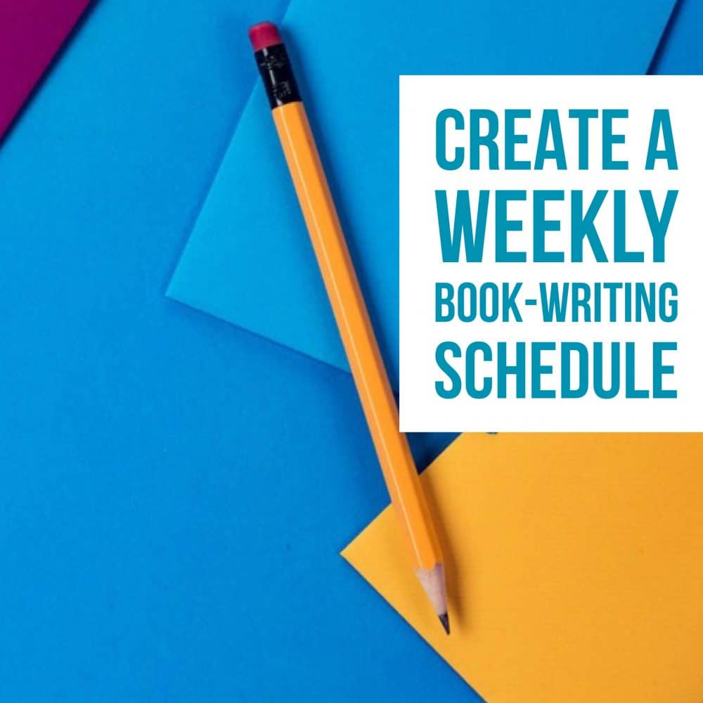 Create a book-writing schedule