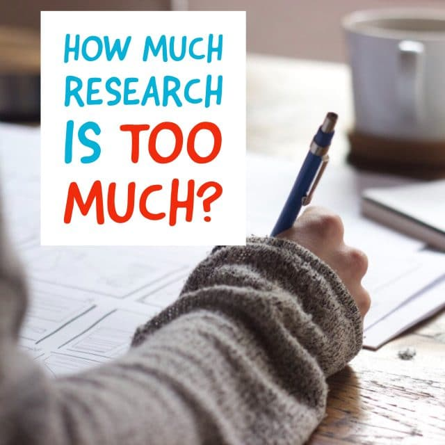 How Much Research is TOO MUCH?