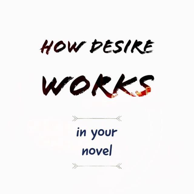 How desire works (novel writing seminar)